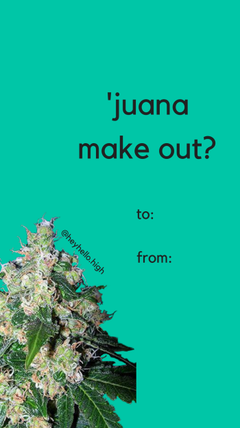 Juana Make Out - HeyHelloHigh Valentines Day Card